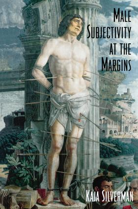 Male Subjectivity at the Margins: 1st Edition (Hardback) book cover