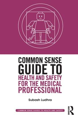 Common Sense Guide to Health and Safety for the Medical Professional book cover