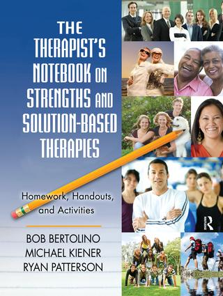 The Therapist's Notebook on Strengths and Solution-Based Therapies: Homework, Handouts, and Activities, 1st Edition (Hardback) book cover