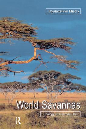 World Savannas: Ecology and Human Use, 1st Edition (Hardback) book cover
