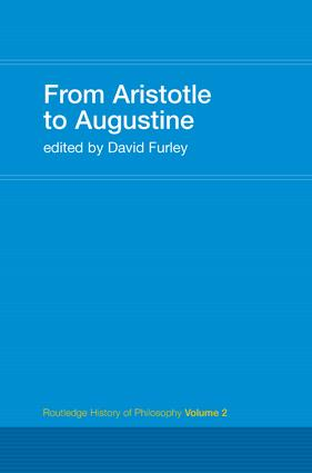 From Aristotle to Augustine: Routledge History of Philosophy Volume 2 book cover