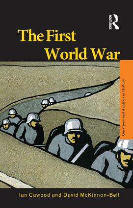 The First World War: 1st Edition (Hardback) book cover