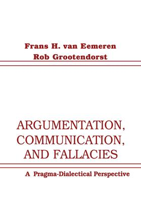 Argumentation, Communication, and Fallacies: A Pragma-dialectical Perspective (Paperback) book cover