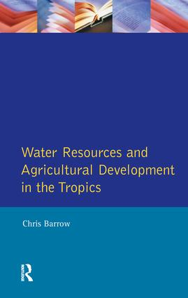 Water Resources and Agricultural Development in the Tropics: 1st Edition (Paperback) book cover