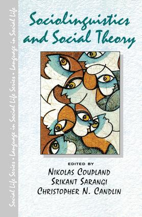 Sociolinguistics and Social Theory: 1st Edition (Hardback) book cover