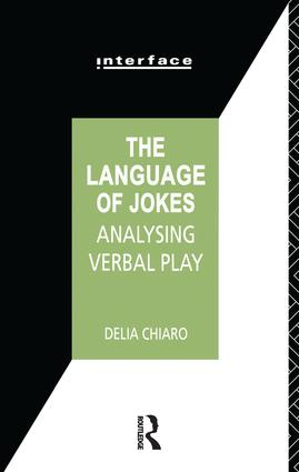 The Language of Jokes: Analyzing Verbal Play book cover