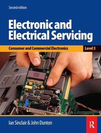 Electronic and Electrical Servicing - Level 3: 2nd Edition (Hardback) book cover