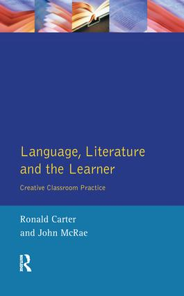 Language, Literature and the Learner: Creative Classroom Practice book cover