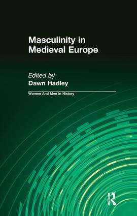Masculinity in Medieval Europe: 1st Edition (Hardback) book cover
