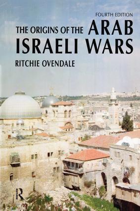 The Origins of the Arab Israeli Wars: 4th Edition (Hardback) book cover