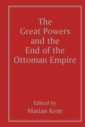 Germany and the End of the Ottoman Empire