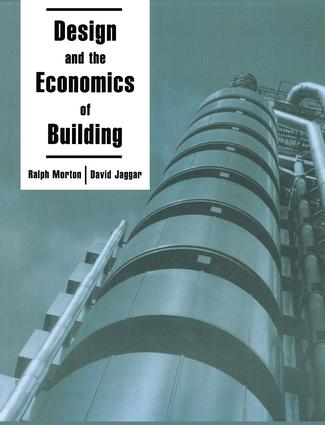 Design and the Economics of Building: 1st Edition (Hardback) book cover