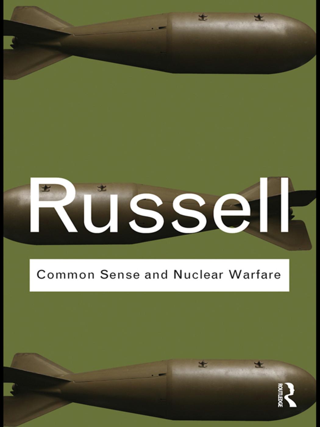 Common Sense and Nuclear Warfare: 1st Edition (Hardback) book cover
