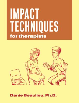Impact Techniques for Therapists: 1st Edition (Hardback) book cover