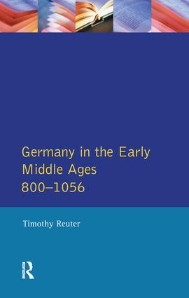 Germany in the Early Middle Ages c. 800-1056: 1st Edition (Hardback) book cover