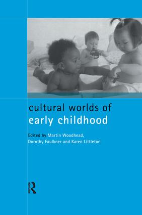 Cultural Worlds of Early Childhood: 1st Edition (Hardback) book cover