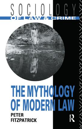 The Mythology of Modern Law book cover