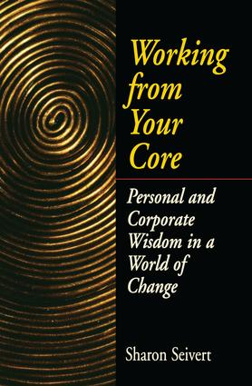 Working From Your Core