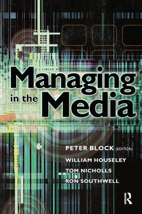 Managing in the Media: 1st Edition (Hardback) book cover