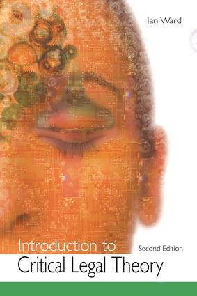 Introduction to Critical Legal Theory: 2nd Edition (Hardback) book cover