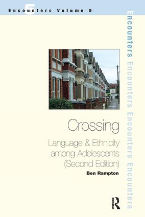 Crossing: Language and Ethnicity Among Adolescents book cover