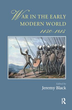 War In The Early Modern World, 1450-1815: 1st Edition (Hardback) book cover