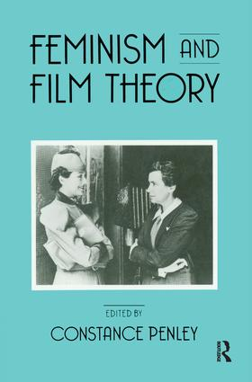 Feminism and Film Theory: 1st Edition (Hardback) book cover
