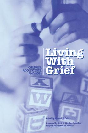 Living With Grief: Children, Adolescents and Loss, 1st Edition (Hardback) book cover