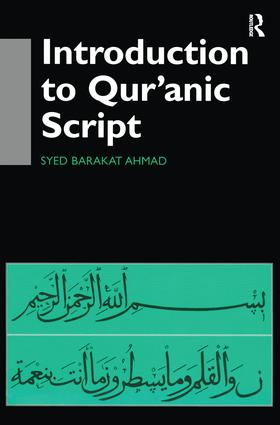 Introduction to Qur'anic Script: 1st Edition (Hardback) book cover