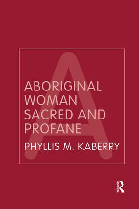 Aboriginal Woman Sacred and Profane book cover