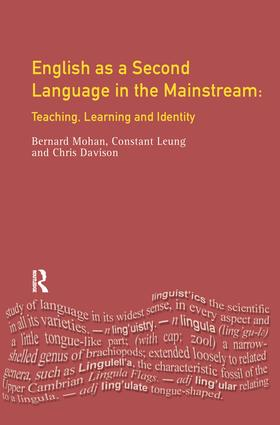 English as a Second Language in the Mainstream: Teaching, Learning and Identity book cover