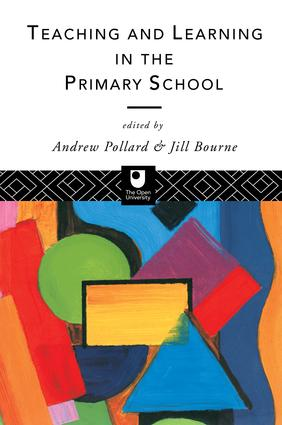 Teaching and Learning in the Primary School: 1st Edition (Hardback) book cover