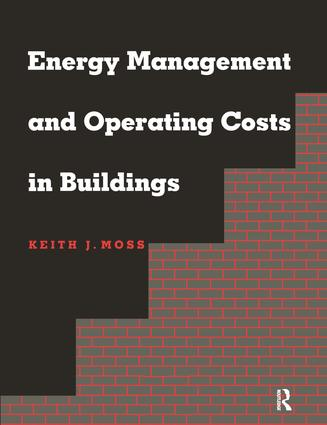 Energy Management and Operating Costs in Buildings: 1st Edition (Hardback) book cover