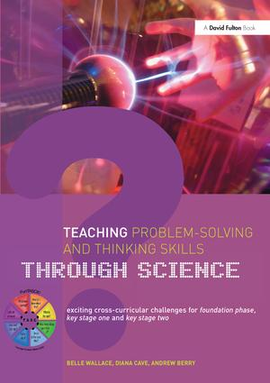 Teaching Problem-Solving and Thinking Skills through Science