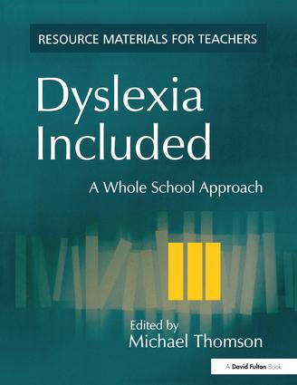 Dyslexia Included: A Whole School Approach, 1st Edition (Hardback) book cover