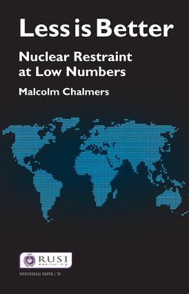Less is Better: Nuclear Restraint at Low Numbers, 1st Edition (Hardback) book cover