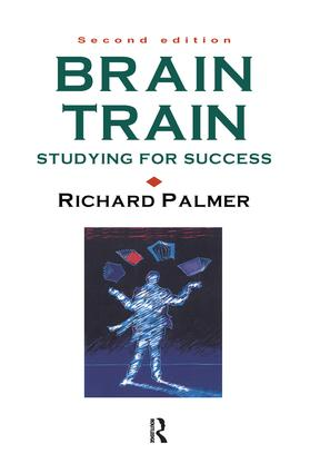 Brain Train: Studying for success, 2nd Edition (Hardback) book cover