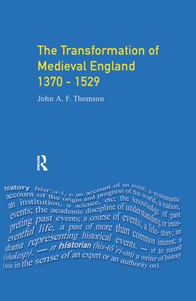 Transformation of Medieval England 1370-1529, The: 1st Edition (Hardback) book cover