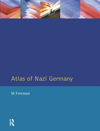 Atlas of Nazi Germany: 2nd Edition (Hardback) book cover