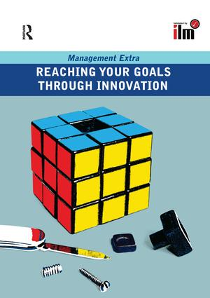 Reaching Your Goals Through Innovation: 1st Edition (Hardback) book cover