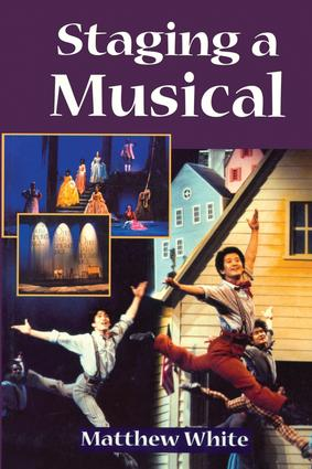 Staging A Musical: 1st Edition (Hardback) book cover