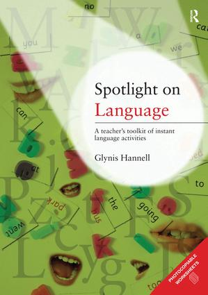 Spotlight on Language: A Teacher's Toolkit of Instant Language Activities book cover