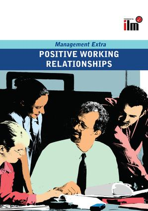 Positive Working Relationships: Revised Edition, 1st Edition (Hardback) book cover