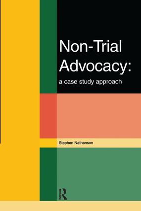 Non-Trial Advocacy