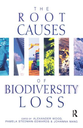 The Root Causes of Biodiversity Loss: 1st Edition (Hardback) book cover