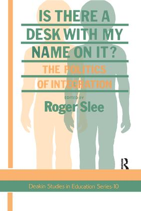Is There A Desk With My Name On It?: The Politics Of Integration, 1st Edition (Hardback) book cover