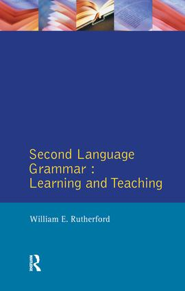 Second Language Grammar: Learning and Teaching book cover