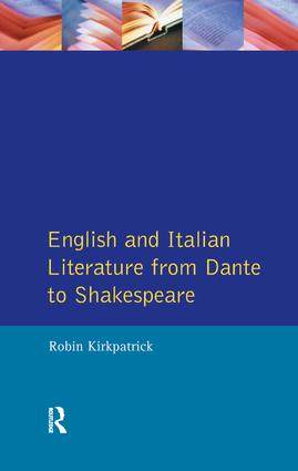 English and Italian Literature From Dante to Shakespeare: A Study of Source, Analogue and Divergence, 1st Edition (Hardback) book cover