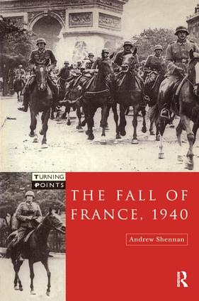 The Fall of France 1940: 1st Edition (Hardback) book cover