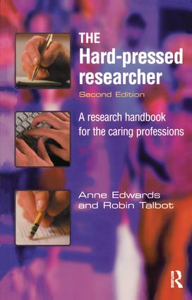 The Hard-pressed Researcher: A research handbook for the caring professions, 2nd Edition (Hardback) book cover
